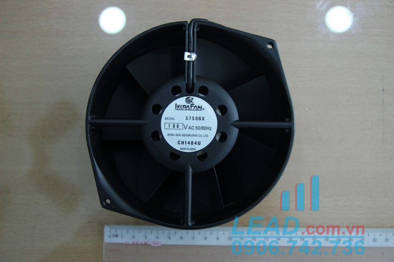 Quạt IKURA FAN S7506X, 100VAC, 172x150x55mm